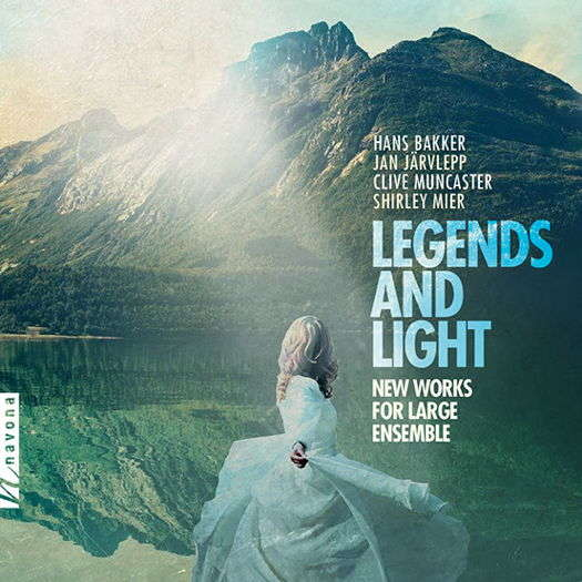 Legends and Light - New Works for Large Ensemble
