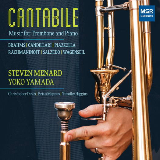 Cantabile - Music for Trombone and Piano. © 2018 Steven Menard (MS 1670)
