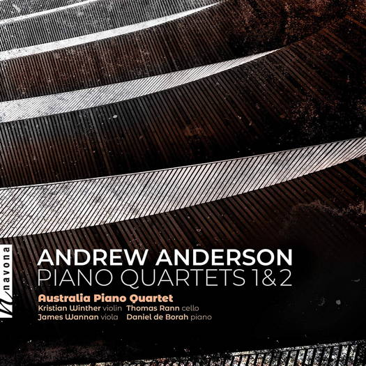 Andrew Anderson: Piano Quartets 1 & 2. © 2019 Navona Records LLC (NV6235)