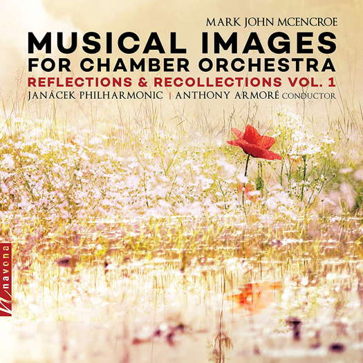 Mark John Mcencroe: Musical Images for Chamber Orchestra Vol 1. © 2019 Navona Records LLC (NV6247)