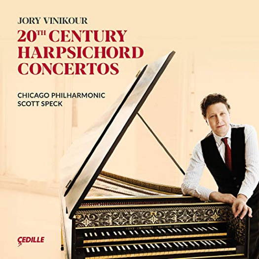 20th Century Harpsichord Concertos. © 2019 Cedille Records (CDR 90000 188)