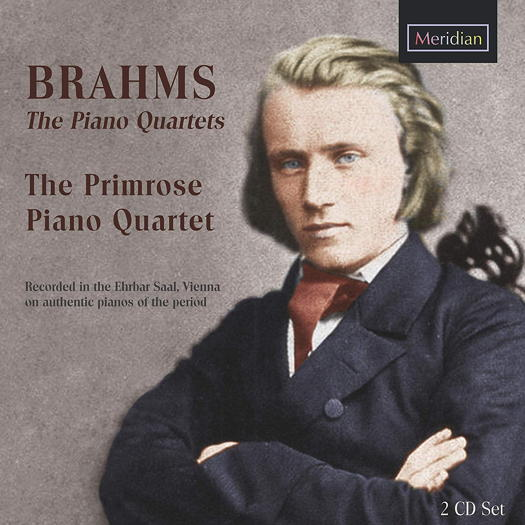 Brahms: The Piano Quartets - Primrose Piano Quartet. © 2019 Meridian Records (CDE 84650/1-2)