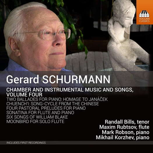 Gerard Schurmann: Chamber and Instrumental Music and Songs, Vol 4