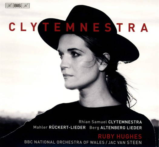Clytemnestra - Ruby Hughes. © 2019 BIS Records AB (BIS-2408)