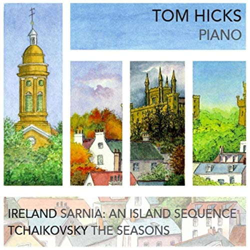 Tom Hicks - Ireland and Tchaikovsky