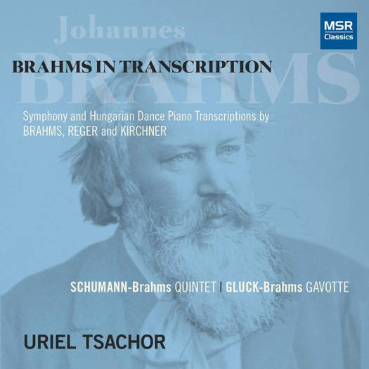 Brahms in Transcription - Uriel Tsachor