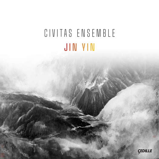 Civitas Ensemble - Jin Yin. © 2020 Cedille Records (CDR 90000 193)