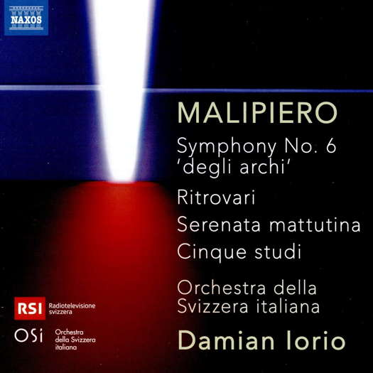 Malipiero: Symphony No 6; Ritrovari; Cinque studi. © 2020 Naxos Rights (Europe) Ltd