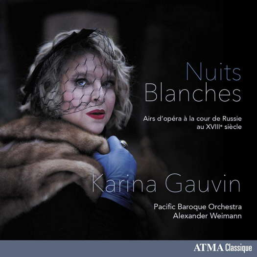 Nuits Blanches - Karina Gauvin