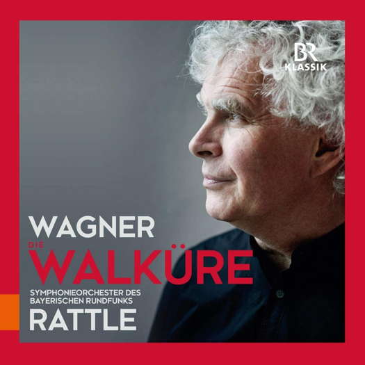 Wagner: Die Walküre - Rattle