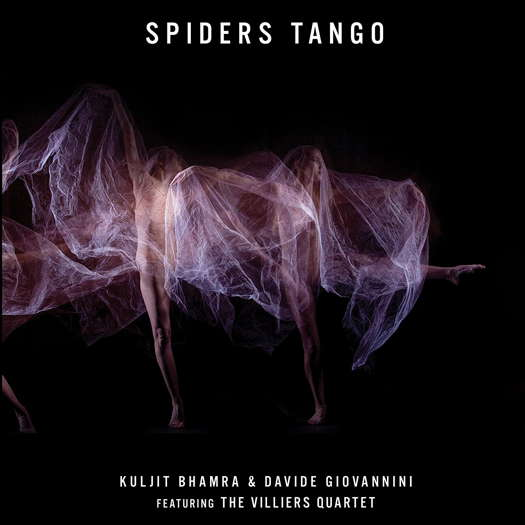 Spiders Tango. Kuljit Bhamra and Davide Giovannini. Featuring The Villiers Quartet. © 2020 Keda Records