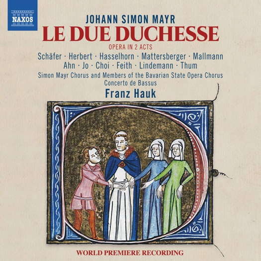 Mayr: Le due duchesse. © 2020 Naxos Rights (Europe) Ltd (8.66042223)
