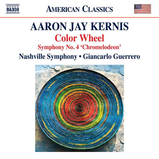 Aaron Jay Kernis: Color Wheel