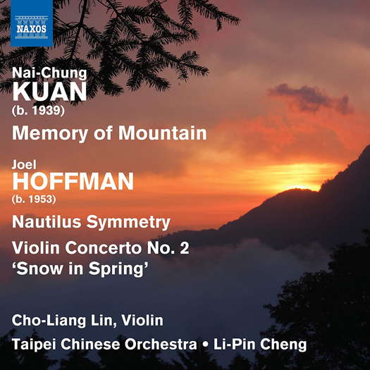 Kuan: Memory of Mountain; Hoffman. © 2020 Naxos Rights (Europe) Ltd (8.574180)