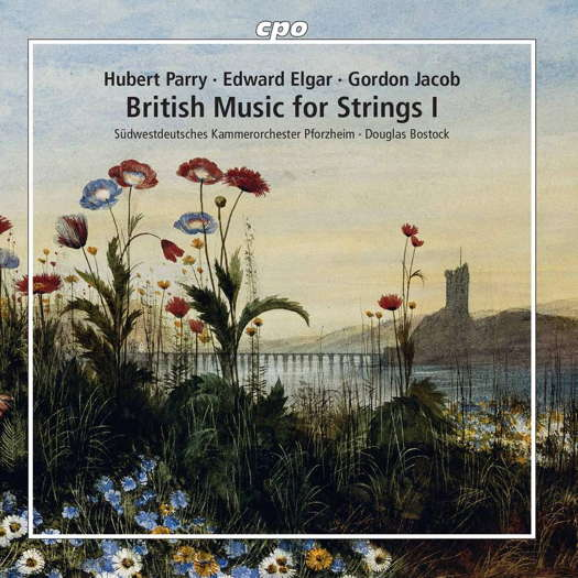 British Music for Strings I - Douglas Bostock. © 2020 cpo (555 382-2)