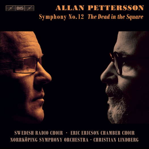 Allan Pettersson: Symphony No 12, The Dead in the Square. © 2020 BIS Records AB (BIS-2450)